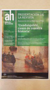 """Presentación de la Revista ANDALUCÍA EN LA HISTORIA Nº 62 """"Guadalquivir, cauce de nuestra historia"""""""