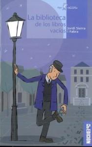 La Biblioteca recomienda… La biblioteca de los libros vacíos de Jordi Sierra i Fabra