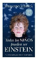 La Biblioteca recomienda… Todos los niños pueden ser Einstein de Fernando Alberca de Castro