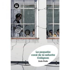 La Biblioteca recomienda… La pequeña coral de la señorita Collignon de Lluís Prats