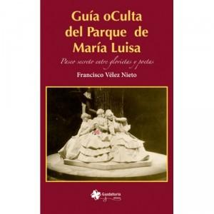 La Biblioteca recomienda… Guía oCulta del Parque de María Luisa de Francisco Vélez Nieto