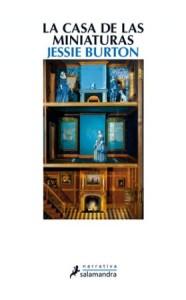 La Biblioteca recomienda… La casa de las miniaturas de Jessie Burton