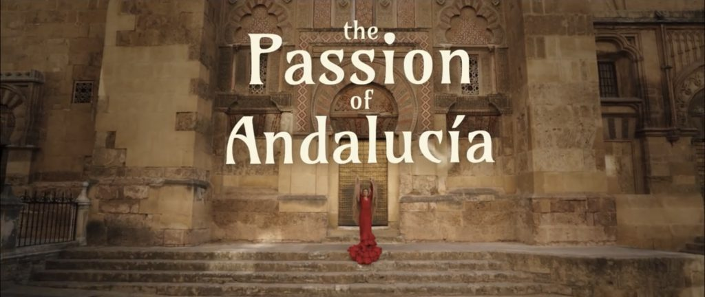 """""""The passion  of Andalucía"""""""