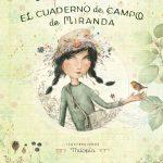 La Biblioteca recomienda… El cuaderno de campo de Miranda